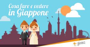 itinerario viaggio di nozze giappone
